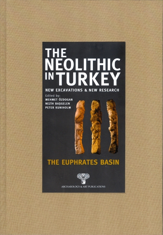 The Neolithic in Turkey 2 (2013)